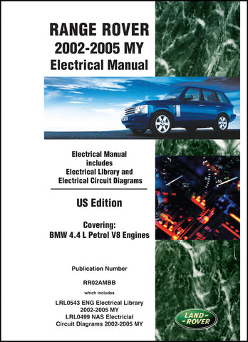 Range Rover Electrical Manual 2002-2005 MY (US Edition)