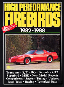 High Performance Pontiac Firebirds 1982-1988