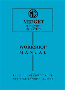 MG Midget Series TD & TF Workshop Manual