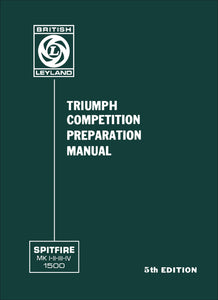 Triumph Spitfire Mark 1-2-3-4 & 1500 Competition Preparation Manual