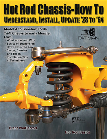 Hot Rod Chassis How-to: Understand, Install and Update '28-'64