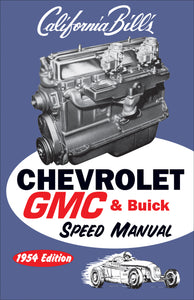 Chevrolet GMC & Buick Speed Manual: 1954 Edition