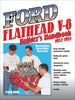 Ford Flathead V-8 Builders Handbook 1932-1953: Restorations, Street Rods, Race Cars