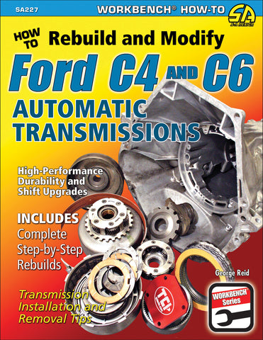 How to Rebuild & Modify Ford C4 & C6 Automatic Transmissions