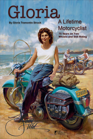 Gloria - A Lifetime Motorcyclist: 75 Years on Two Wheels and Still Riding