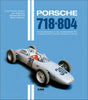 Porsche 718 + 804: An adventure into Formula One during the 1.5 litre era