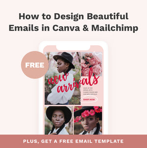 How to Design Beautiful Emails in Canva & Mailchimp