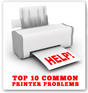 Top 10 Common Printing Problems
