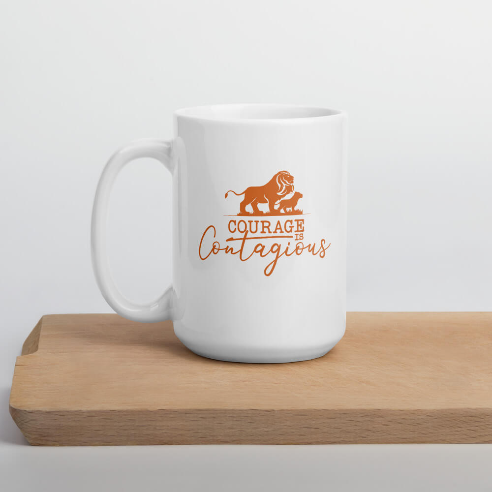 Courage is Contagious Extra Large Coffee Mug - Path Made Clear
