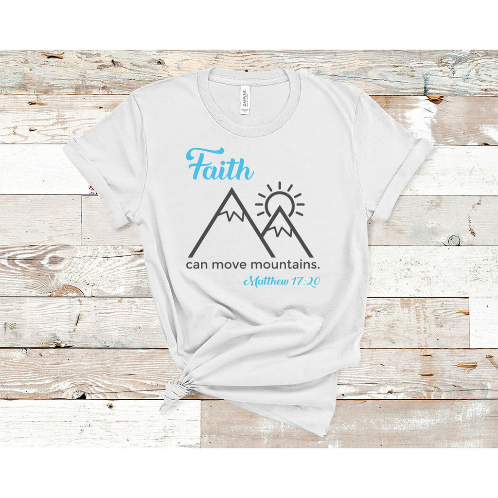 Faith Can Move Mountains T-Shirt Silver - Path Made Clear