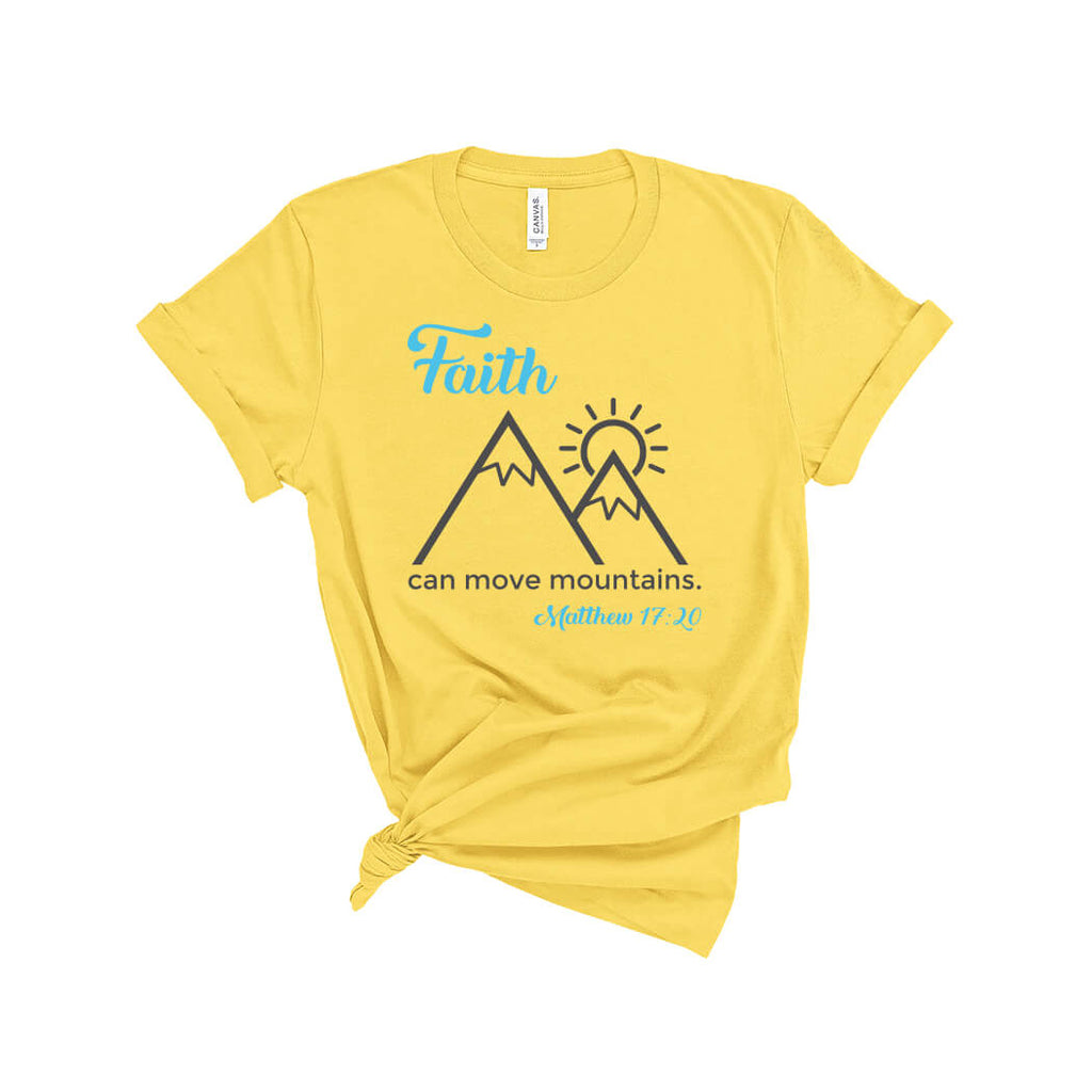 Faith Can Move Mountains T-Shirt Yellow - Path Made Clear