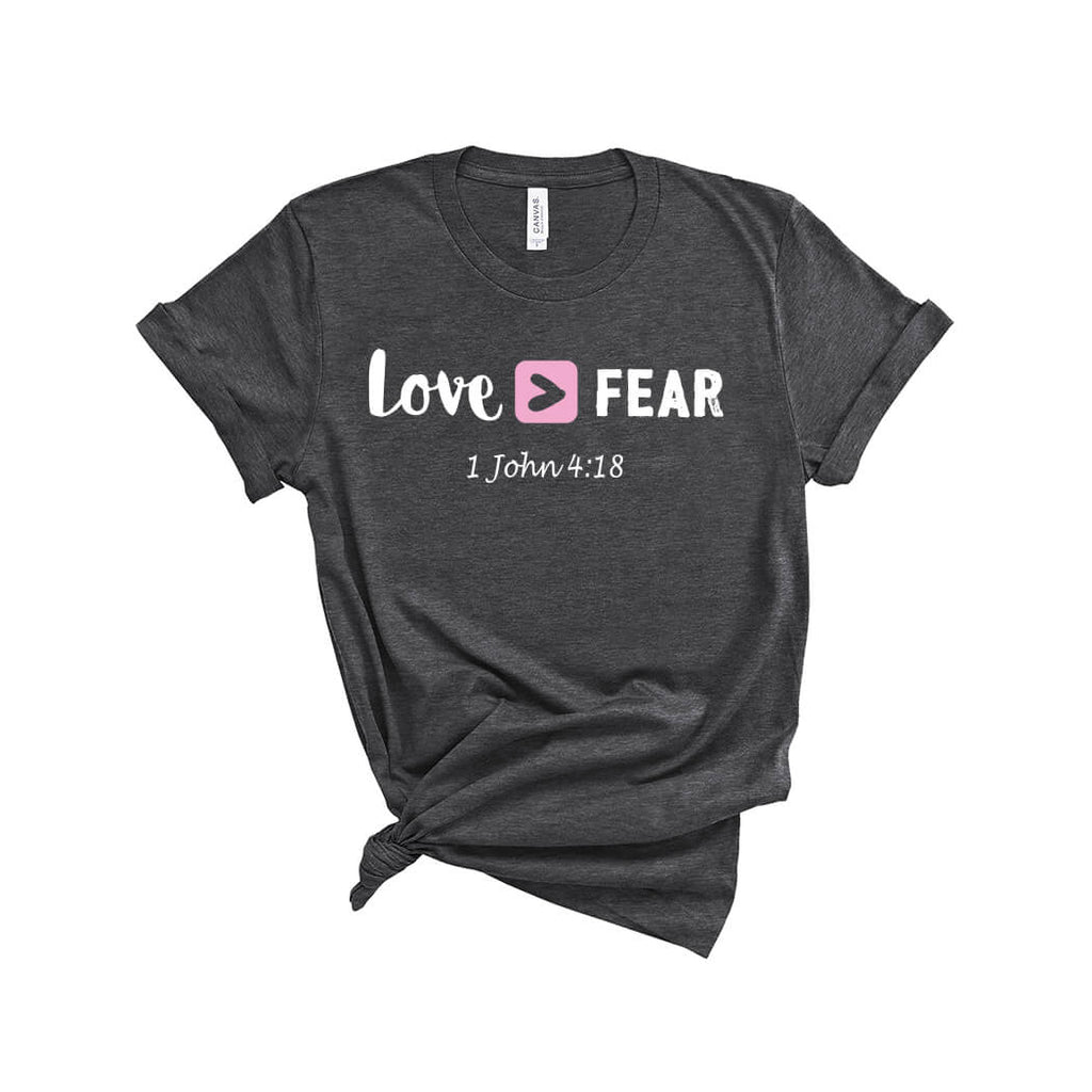 Love Over Fear T-Shirt Dark Heather Grey - Path Made Clear