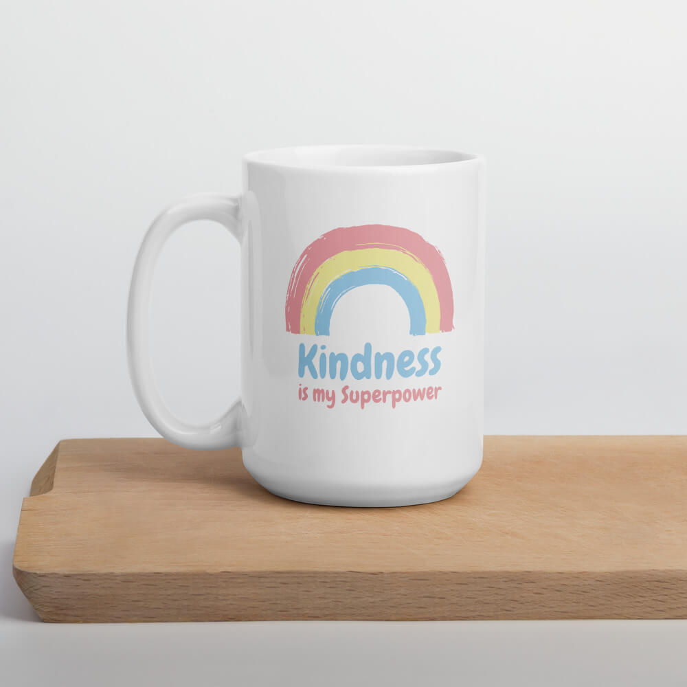 Kindness Is My Superpower Coffee Mug - Path Made Clear