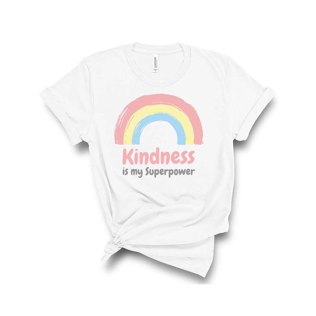 Kindness Is My Superpower T-Shirt White - Path Made Clear
