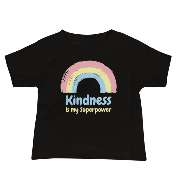 Kindness Is My Superpower Baby T-Shirt Black - Path Made Clear
