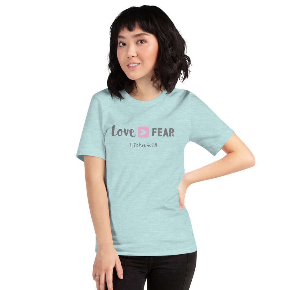 Love Is Greater Than Fear Tee - Path Made Clear