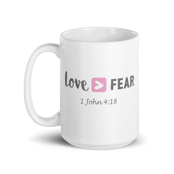 Love Is Greater Than Fear Large Mug - Path Made Clear