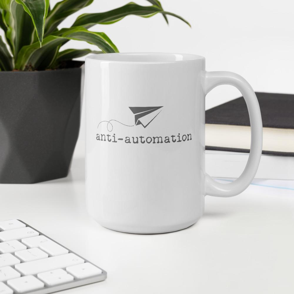 Anti-Automation Large Mug - Path Made Clear