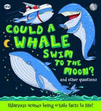 Could a Whale Swim to the Moon? Book