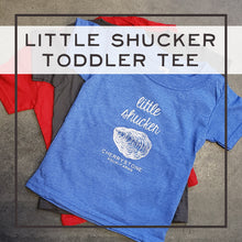 "Load image into Gallery viewer, ""Little Shucker"" Toddler T-Shirt"