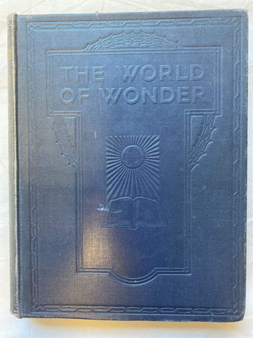 Hardback vintage book - The World of Wonder: Marvels of science made plain to all
