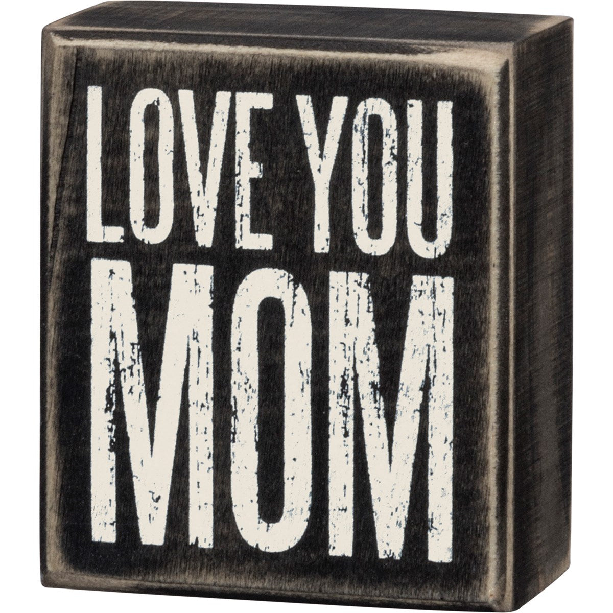 Box Sign - Love You Mom