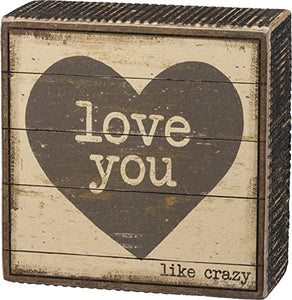 Box Sign - Love You like Crazy