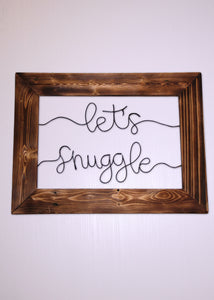 Let's Snuggle Wire Wall Décor - JV Country Creations
