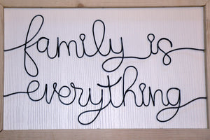 Family is Everything Wire Wall Décor - JV Country Creations