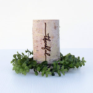 Thankful Birchwood Candle Holder - JV Country Creations