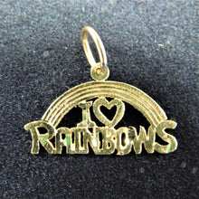 Load image into Gallery viewer, 14K Gold 'I Love Rainbows' Charm