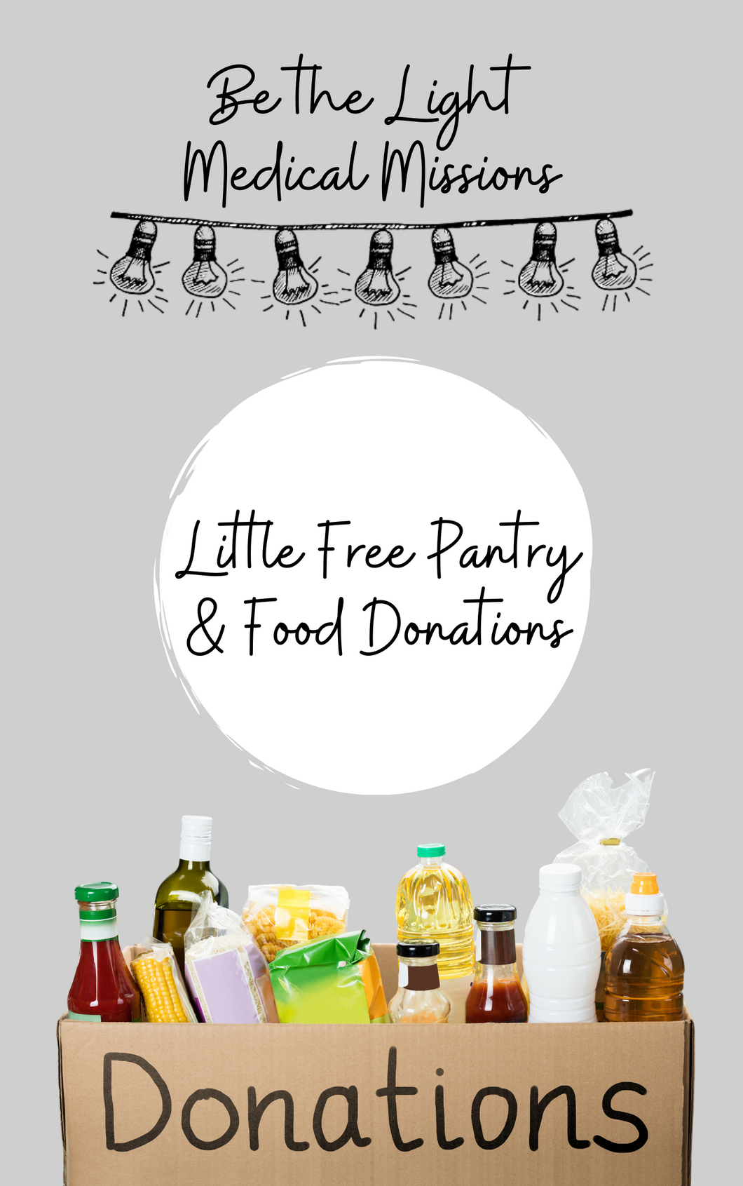 Be the Light- Little Food Pantry Donation