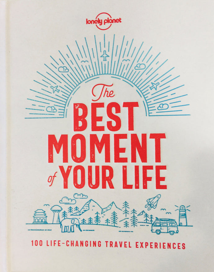 Best Moments of Your Life