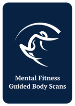 Load image into Gallery viewer, Mental Fitness: Guided Body Scans