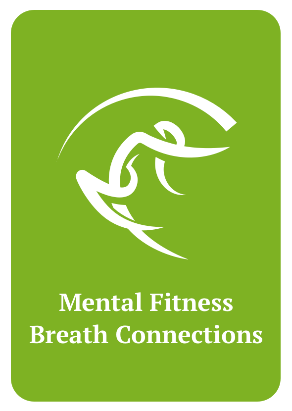 Mental Fitness: Breath Connections