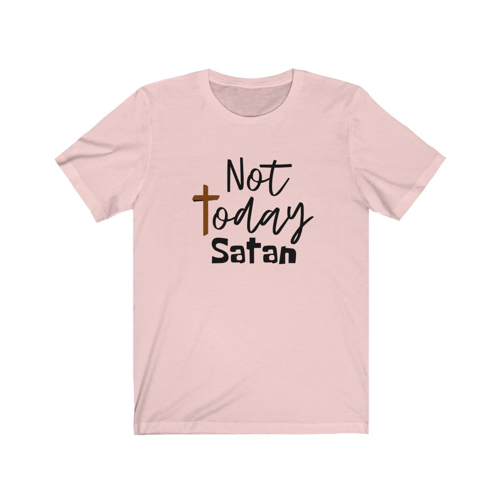 Not Today Satan Unisex Jersey Tee