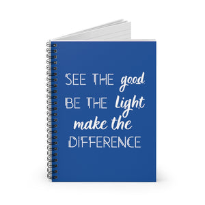 Be The Light Spiral Notebook - Ruled Line