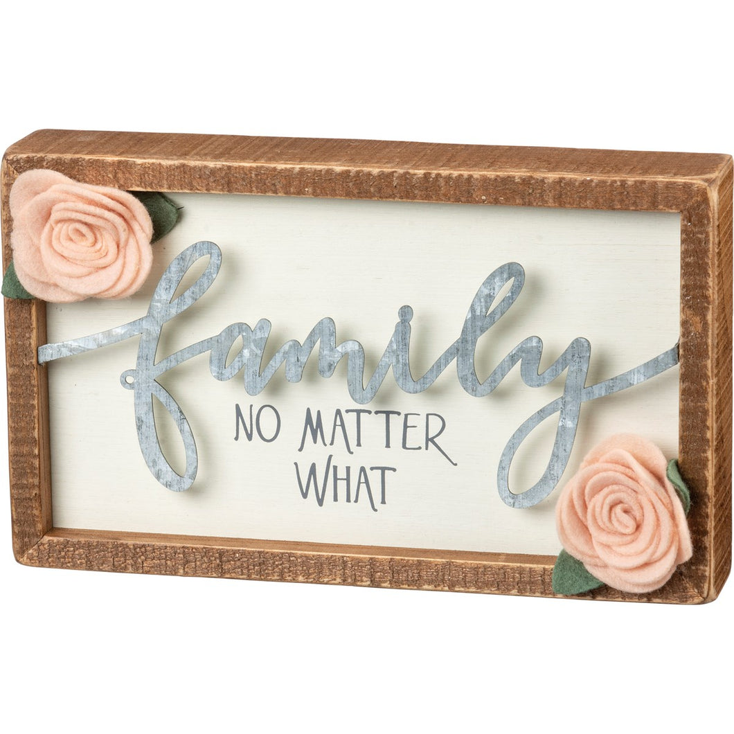 Inset Box Sign - Family No Matter What