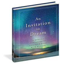 Load image into Gallery viewer, An Invitation to Dream: A Bedtime Companion to Fill Your Sleep with Wonder