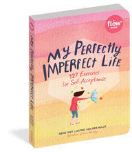 Load image into Gallery viewer, My Perfectly Imperfect Life: 127 Exercises for Self-Acceptance