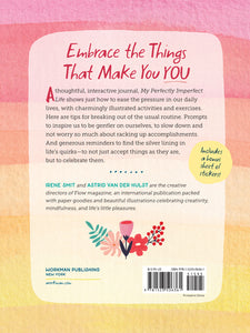My Perfectly Imperfect Life: 127 Exercises for Self-Acceptance