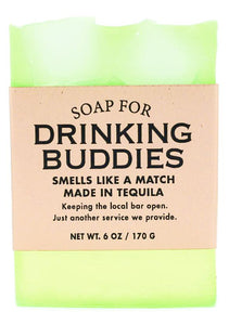 Soap- Drinking Buddies