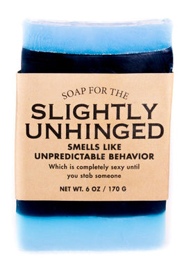 Soap- Slightly Unhinged