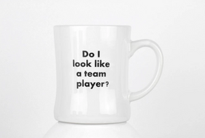 Do I look Like a Team Player? Mug