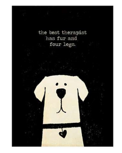 Art Print- The Best Therapist Has Fur and Four Legs