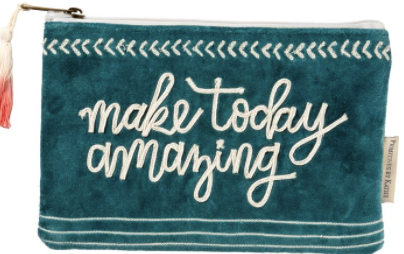 Zipper Pouch - Make Today Amazing