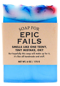 Soap- Epic Fails