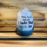Hate That Bitch Glitter Stemless - HandmadeSask