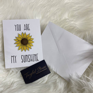 You Are My Sunshine - HandmadeSask