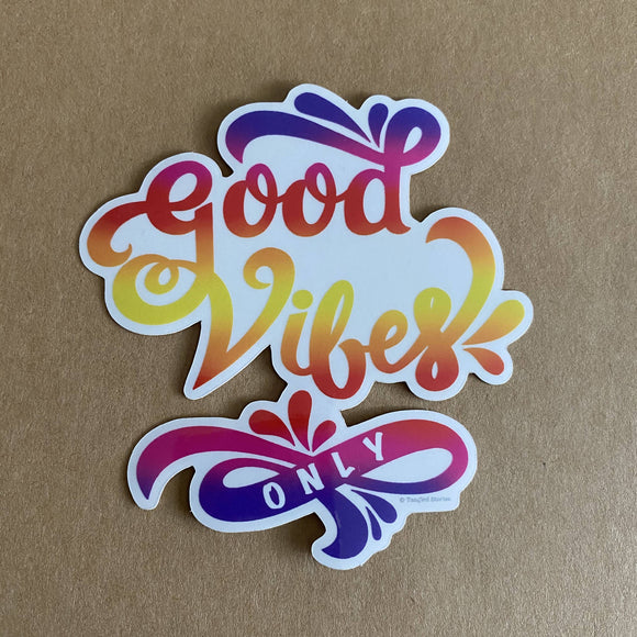 Good Vibes Only Waterproof Sticker - HandmadeSask